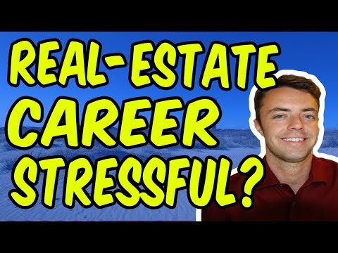 Life Of A Real-Estate Agent Stressful?
