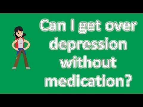 Can I get over depression without medication ? | Health News and FAQ