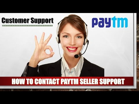 How To Contact Paytm Seller Support For Ecommerce Business Online Business