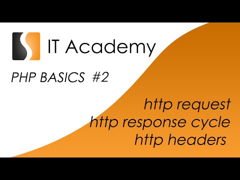 PHP02 - easy PHP tutorial and lesson - http request and response cycle, http headers and methods