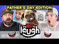 Try To Watch This Without Laughing Or Grinning Fathers Day Edition