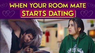 When Your Flatmate's Boyfriend Moves In Ft. Anushka Sharma & Rashmeet Kaur | Hasley India