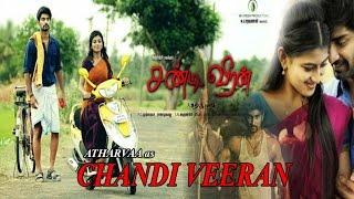 chandi veeran tamil full movie | new releases 2015 tamil movie | Atharvaa | Anandhi
