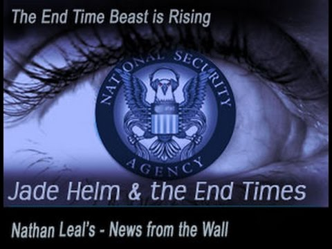 Jade Helm & the End Times - Nathan Leal - News from the Wall - Biblical Perspective