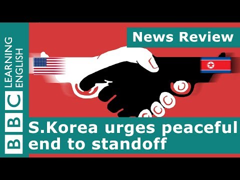 BBC News Review: S. Korea urges peaceful end to standoff