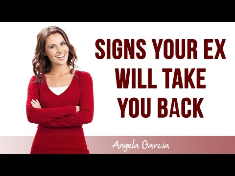 Signs Your Ex WILL Take You Back