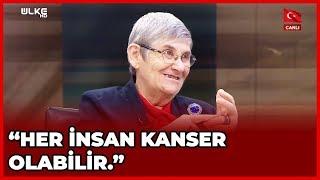 Canan Karatay, Kanserle İlgili Çarpıcı Açıklamalar? | Sıradışı | 13 Şubat | 2019