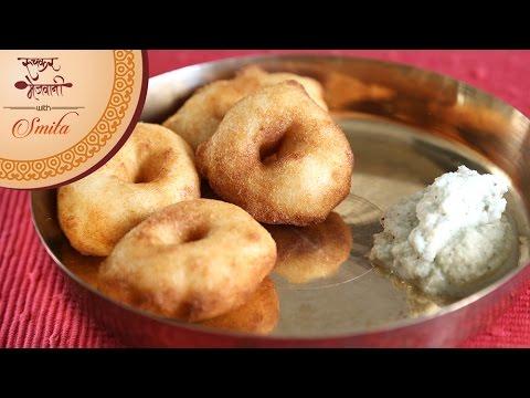 How To Make Crispy Medu Vada | Homemade Batter | South Indian Breakfast | Recipe by Smita Deo