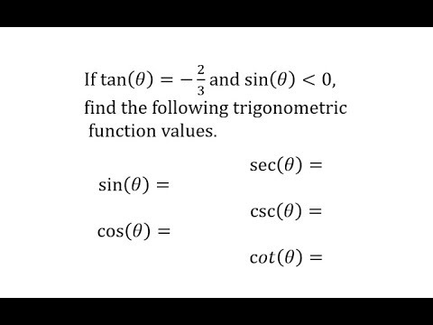 Find 5 Trig Function Values Given Tangent Value and the Sign of Sine