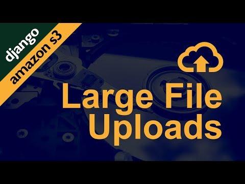 Large File Uploads in Django & Amazon AWS S3 // Django + jQuery to upload to AWS S3