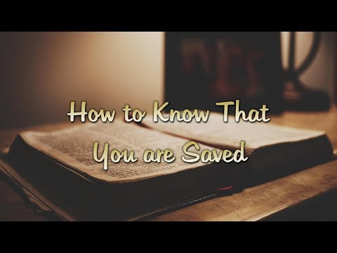 Reg Kelly - How to Know That You are Saved