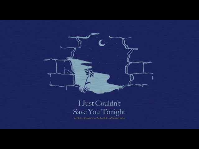 Ardhito Pramono - I Just Couldn't Save You Tonight (feat. Aurélie) - Story Of Kale - Original Motion Picture Soundtrack