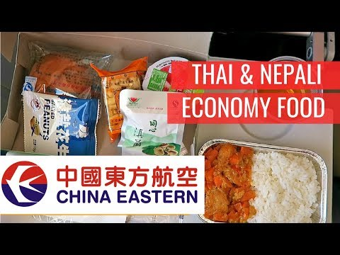 NEPALI-INSPIRED FOOD in Economy Class on China Eastern Airlines  ►  PVG - BKK - KMG - KTM