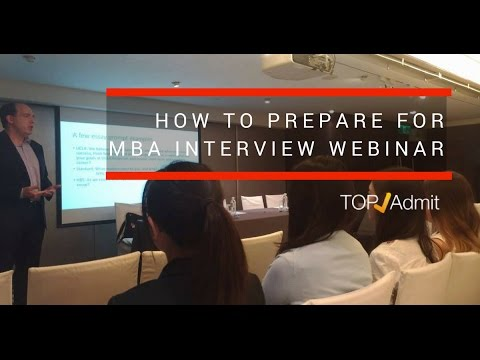 TopAdmit Webinar  How to prepare for MBA interview