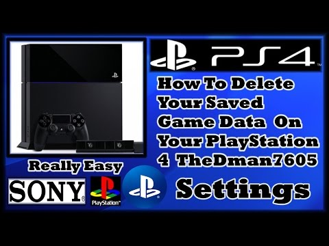 How To Delete Your Saved Game Data On Your PS4 2015
