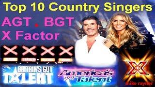 Top 10 Amazing Country Singers (AGT) (BGT) Best Got Talent & X Factor Auditions Worldwide