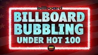 Billboard Bubbling Under Hot 100 | Top 25 | July 21, 2018 | ChartExpress
