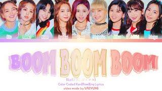 "NiziU ""BOOM BOOM BOOM"" Lyrics [虹U/ニジユ BOOM BOOM BOOM 日本語字幕/歌詞/和訳] (Color Coded Lyrics Kan/Rom/Eng)"
