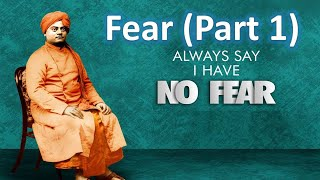 On Fear(Part 1 of 2) - Swami Vivekananda