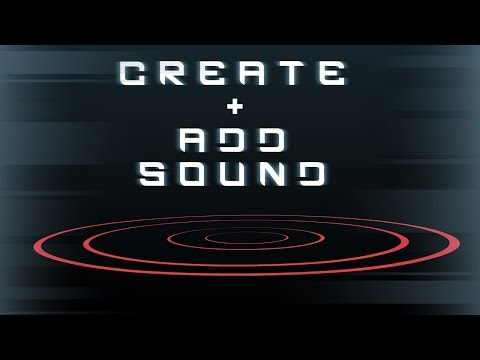 How To Create + Add Sound Effects To Animation