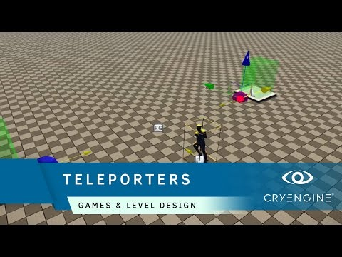 How to create a teleporter in CRYENGINE using flowgraph | Game & Level Design