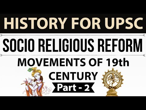 Socio religious reform movements of 19th century Part 2 - Indian Modern History