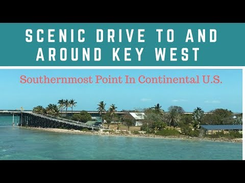 Scenic Drive To And Around Key West: Southernmost Point In Continental US