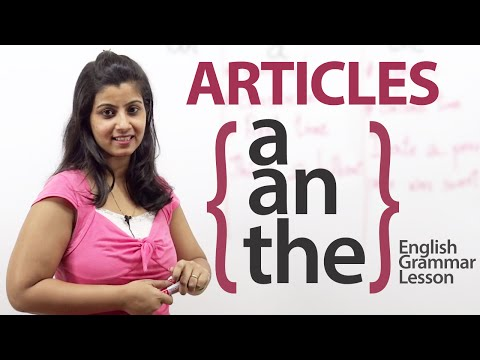 Articles -  a, an & the  -  English Grammar lesson