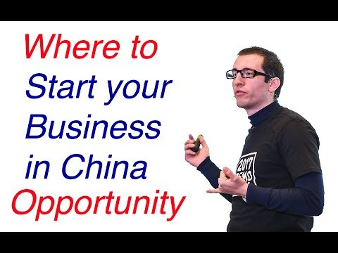 Where to Start business in China