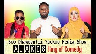 Soo Dhawentii Channelka Yackoo Media Show