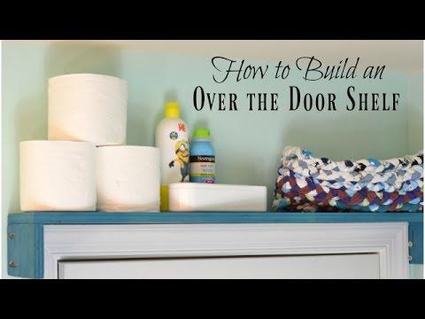 DIY Over the Door Shelf