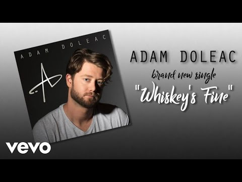 Adam Doleac - Whiskey's Fine (Audio)
