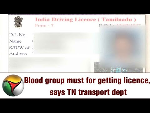 Blood group must for getting licence, says TN transport dept