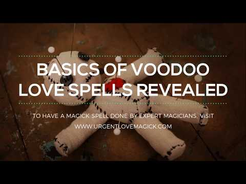 Basics of Voodoo Magic Love Spells with a Doll Revealed