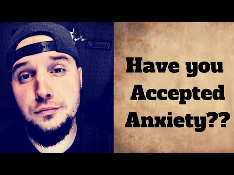 Accepting Anxiety is the First Step To Recovery!