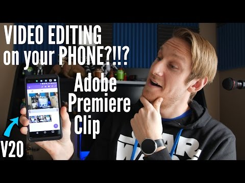 How to Edit Video on Your Phone - Adobe Premiere Clip on LG V20