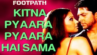 Kitna Pyaara Pyaara Hai Sama - Footpath | Aftab & Bipasha Basu | Alka Yagnik & Abhijeet