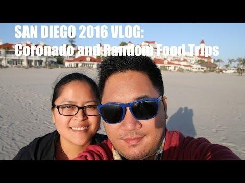 San Diego 2016 VLOG: Coronado Island and Food Rampage