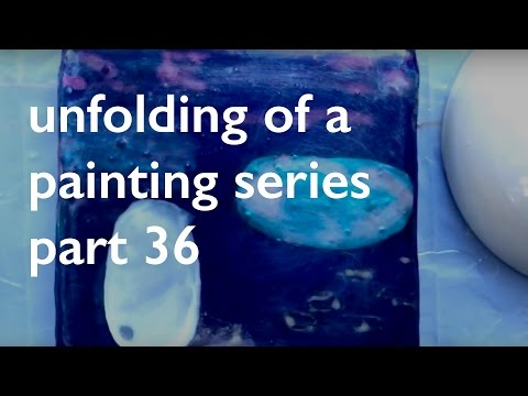 Unfolding of A Painting Series pt. 36