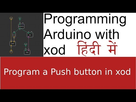 Programming Arduino with xod in Hindi - Part 3