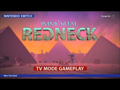 Nintendo Switch: immortal redneck TV Mode gameplay