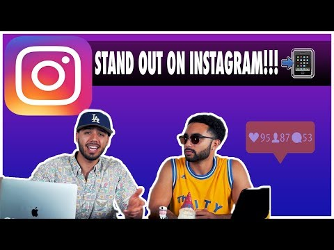 How To Get Your Instagram To Look Good and Standout