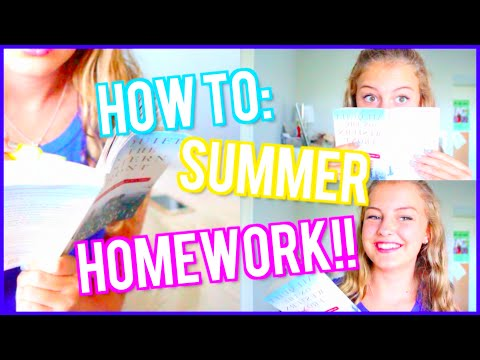 How to: Get Summer Homework Done!!