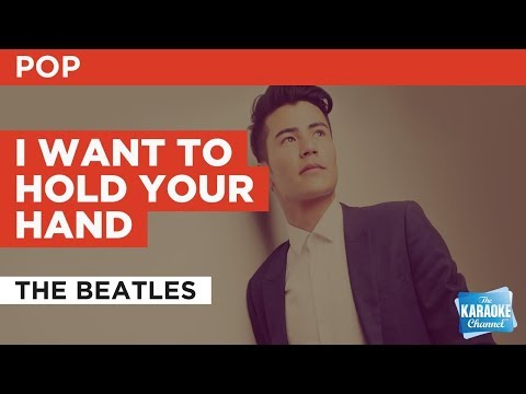 I Want To Hold Your Hand in the style of The Beatles | Karaoke with Lyrics
