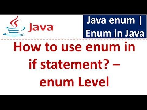 Java Tutorial: Enum in java [How to use enum in if statement - Level]