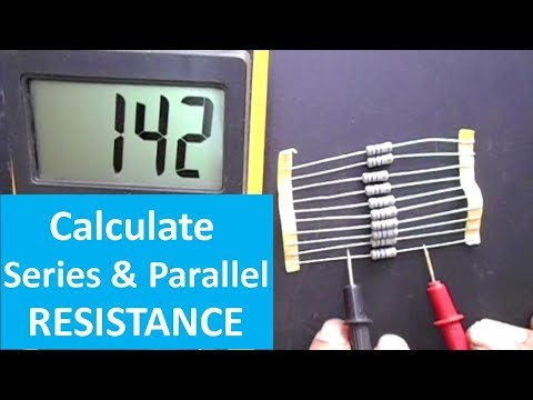How to Calculate Series and Parallel Resistance in a Circuit (With Practical Example)
