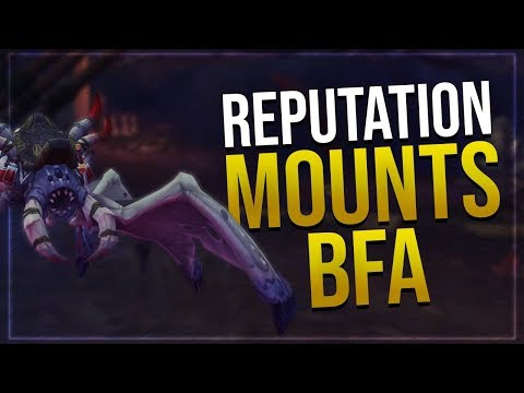 Battle For Azeroth Reputation Mounts   Alliance & Horde   In game Preview!