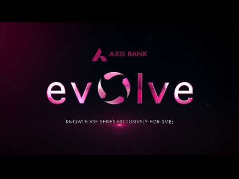 #EvolveWithAxis | SME Knowledge Series