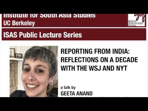 Geeta Anand | Reporting from India: Reflections on a Decade with the WSJ and NYT