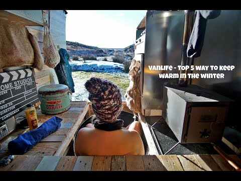 How to Keep Warm While Living in a Van in Winter || VANLIFE
